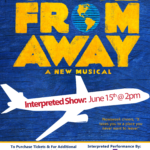 Interpreted Performance 'Come From Away' at Dr. Phillips Center for the Performing Arts Center