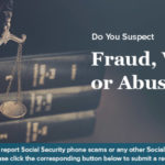 Inspector General Warns About New Social Security Benefit Suspension Scam
